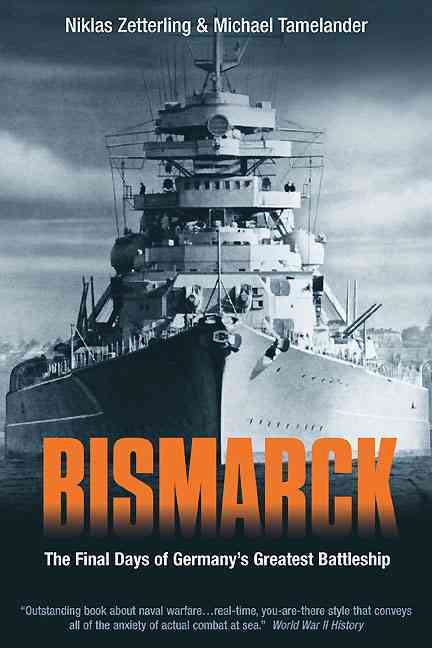 Bismarck By Zetterling, Niklas